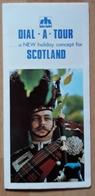 ESCOCIA - SCOTLAND. DIAL A TOUR. - Folletos Turísticos