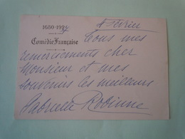 Carte De Visite Autographe Signée GABRIELLE ROBINNE (1886-1980) COMEDIENNE COMEDIE FRANCAISE - Autographs