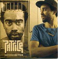 Patrice - CD Single Promo - Nothing Beter - Edizioni Limitate