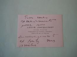 Carte De Visite Autographe LOUIS JACQUINOT (1898-1993) DEPUTE - Autographs