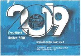 Br. Hof Ten Dormaal (Tildonk) - Imperial Double Mash Stout (2019 Crowdfund Limited 500x) - Bière