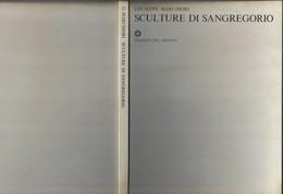 """Libro-esemplare N°382 Di M.Giuseppe """"SCULTURE DI SANGREGORIO"""" Ed. Del Milione 1967-----(591E) - Arts, Architecture"""