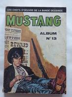 ALBUM MUSTANG N° 13  ( N° 37 à N° 39 )  TBE - Mustang