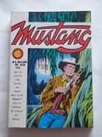 ALBUM MUSTANG N° 43  ( N° 128 à N° 130 )  TBE - Mustang