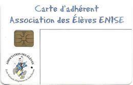 CARTE A PUCE CHIP CARD CARTE USAGE DIVERS ADHÉRENT ENISE ECOLE NATIONALE INGÉNIEURS SAINT ETIENNE 42 LOIRE - Other