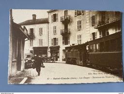 SAINT CLAUDE : Les Etapes, Terminus Du Tramway .................... 4154 - Saint Claude