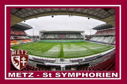 CP.STADE DE FOOTBALL. METZ   FRANCE   STADE  SAINT  SYMPHORIEN    # CS. 428 - Voetbal