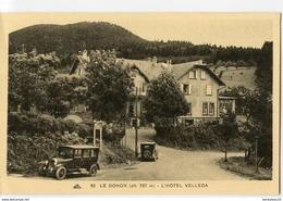 CPA (Réf : R071) 92 LE  DONON (alt. 737 M) L'HÔTEL VELLEDA (67 BAS RHIN) (Vieilles Voitures) - France