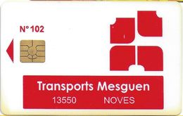 CARTE A PUCE TRANSPORT TITRE BILLET TICKET TRANSPORT MESGUEN NOVES 13 BOUCHES DU RHONE - Other