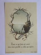 Image Religieuse - Tout Ce Qui Finit Est Court, Rien N'est Pénible A Celui Qui Espère - Bonamy 115 - Images Religieuses