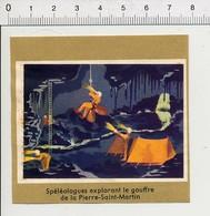Spéléologues Gouffre De La ¨Pierre-Saint-Martin  Spéléologie IM87/4 - Vieux Papiers