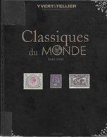 Classiques Du Monde 1840 - 1940 Yvert & Tellier édition 2010 - Autres