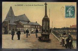 LE CHESNE 08 - La Croix De Saint Ampoule - #B666 - Le Chesne