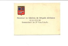 Carte De Visite : Général De Brigade Aérienne BROHON (BA102) - Visiting Cards