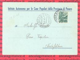 St.Post.040 - REPUBBLICA 1946 - Cartolina Ente Pubblico Viaggiata A Stampa Da Pesaro A Novafeltria 29.6.46 - 6. 1946-.. Repubblica