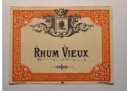Magnifique étiquette Ancienne De Rhum - Rhum Vieux - Imprimeur Mantiaux - NEUF - Rhum