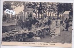 LE CROTOY- MARCHE AUX POISSONS - Le Crotoy