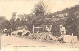 Dépt 14 - FONTAINE-HENRY - Les Carrières - (ND Phot N° 84) - Fontaine-Henri, Carrière De Pierres - Autres Communes