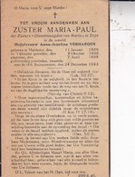 MALDEREN ERPS Zuster Maria-Paul Née Anna-Jozefina VERHAEGEN 1869-1943 DP Souvenir Mortuaire - Décès