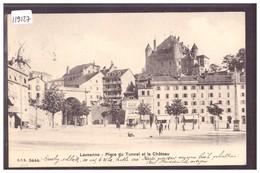 LAUSANNE - PLACE DU TUNNEL - TB - VD Vaud