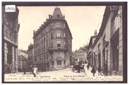 LAUSANNE - PLACE ET RUE NEUVE - CAFE DE LAVAUX - CARTE PEU COURANTE - TB - VD Vaud