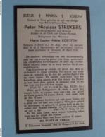 DP Peter Nicolaas STRIJKERS ( Marie KORSTEN ) Stein (L) 16 Aug 1851 - Urmond 28 Avril 1932 ( Zie Foto's ) ! - Overlijden