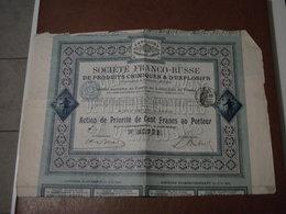 Actions - Société Franco-Russe De Produits Chimiques & D'Explosifs à Paris (75) - 31 Mai 1910 - Action Au Porteur - Industrie