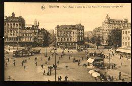 Bruxelles Brussel Place Rogier Et Entrée De La Rue Neuve Et Du Boulevard Adolphe Max Tramways Tram Nels - Squares