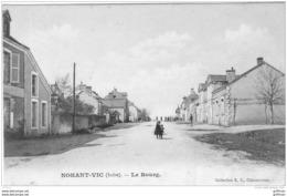 NOHANT VIC LE BOURG RUE PRINCIPALE 1906 TBE - Frankreich