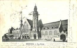 CPA - Belgique - Brugge - Bruges - La Gare - Brugge