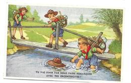 ILLUSTRATEUR ..Tu Vas Finir Par Nous Faire Remarquer Avec Tes Excentricités !...SCOUT, SCOUTISME - Scoutisme