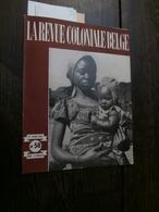 La Revue Coloniale Belge 58 (01/03/1948) : Congo, Shinkakasa, Banzyville, - Libros, Revistas, Cómics