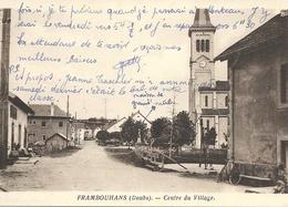 FRAMBOUHANS - 25 - Doubs - Centre Du Village - Other Municipalities