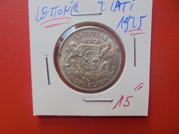 LETTONIE 2 LATI 1925 ARGENT (A.3) - Lettonie