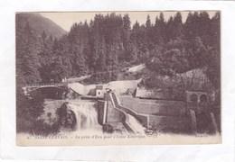 CPA :  14 X 9  -  47  -   SAINT-GERVAIS.  -  La Prise D'Eau Pour L'Usine Electrique - Saint-Gervais-les-Bains