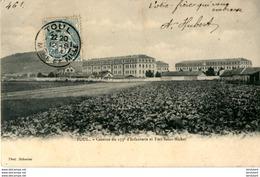 D54  TOUL  Caserne Du 153° D' Infanterie Et Fort Saint- Michel   ..... - Toul