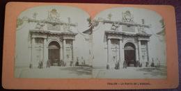 VUE STÉRÉOSCOPIQUE    -  Toulon,porte De L'arsenal. - Photos Stéréoscopiques