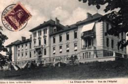 CPA - LA CHAUX-de-FONDS - VUE Sur L'HOPITAL ... - NE Neuchâtel