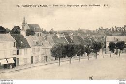 D60  CREPY- EN- VALOIS  Place De La République, Partie Nord- Ouest  ..... - Crepy En Valois