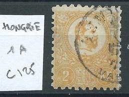 HONGRIE - N°1A. Cote  125€. - Hongrie