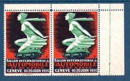 Paire De Timbre-vignette: Salon International De L'automobile Et Cycles, Genève 1926, Neuve - Adesivi