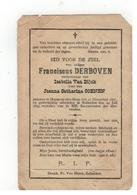 Doodsprentje  Geb.te Heyst Op Den Berg 1807 Franciscus DERBOVEN, Gestorven Te Boisschot 1895 - Religion & Esotérisme