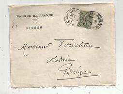 Lettre,Banque De France ,Saumur ,SAUMUR- GARE ,1920 , 2 Scans - 1877-1920: Semi-Moderne