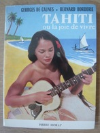 Tahiti Ou La Joie De Vivre – Georges De Caunes - History