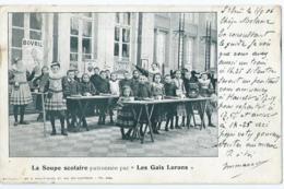 """Brussel - Bruxelles - La Soupe Scolaire Patronnée Par """" Les Gais Lurons """" - 1906 - Bruxelles-ville"""