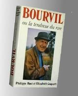 Bourvil Ou La Tendresse Du Rire - Livres, BD, Revues