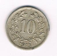 10 HELLER 1915 OOSTENRIJK /9433/ - Oostenrijk