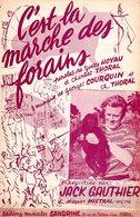 PARTITION C'EST LA MARCHE DES FORAINS - JACK GAUTHIER - (FETE FORAINE) - 1957 - EXCELLENT ETAT PROCHE DU NEUF - - Music & Instruments