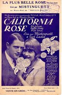 PARTITION MISTINGUETT EARL LESLIE - CHANSON REVUE CALIFORNIA ROSE MOULIN ROUGE- 1925 - EXC ETAT PROCHE NEUF - - Musik & Instrumente