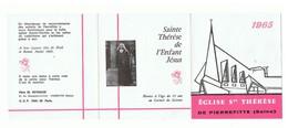 Calendrier De 1965 Offert Par L'Eglise Sainte Thérèse De Pierrefitte (Seine) - Autres